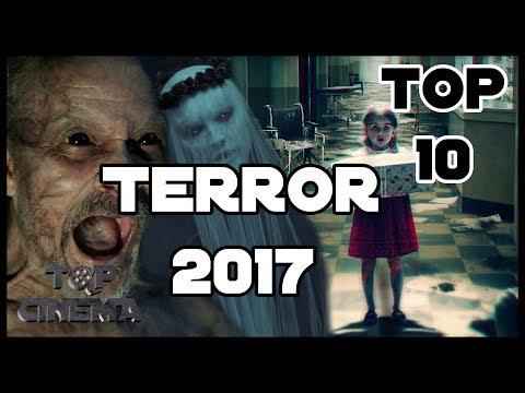 Top 10 Mejores Peliculas De Terror 2017 PARTE 1 | Top Cinema