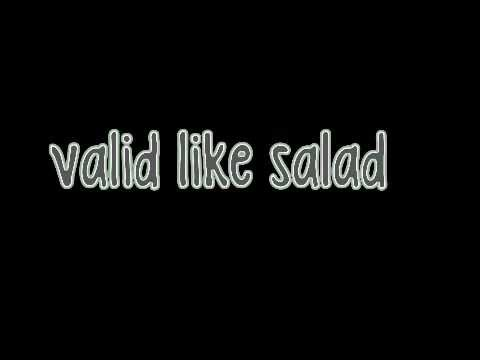 Valid Like Salad Lyrics video