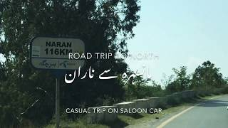 Road trip to northern Pakistan from Mansehra to naran city