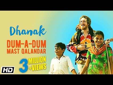Dum–A–Dum Mast Qalandar | Dhanak | Nagesh Kukunoor | New Bollywood Movie 2016