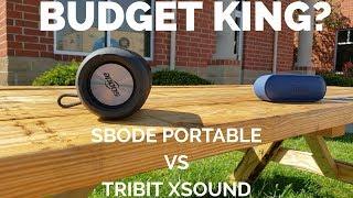 Best Budget Bluetooth Speaker: Sbode Portable Speaker vs Tribit XSound Go