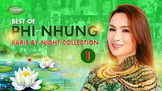 Best of Phi Nhung - Paris By Night Collection 1