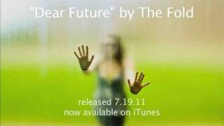 Watch Fold Dear Future video