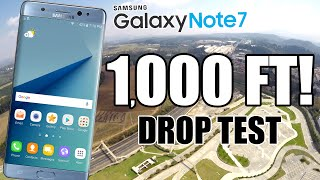 Galaxy Note 7 Drop Test from 1,000 FEET!!  DID IT SURVIVE??