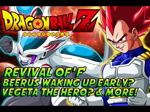 DRAGONBALL Z: Revival Of 'F' (2015) Beerus Waking Up Early? Vegeta The Hero? Theroy & More 復活の「F」