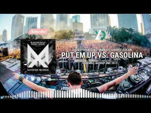 Gasolina vs. Put 'Em Up (Hardwell Mashup UMF 2017) [Yudiell Remake]