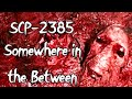 SCP-2385 Somewhere In The Between | Object class keter | subterranean scp | Location scp MP3