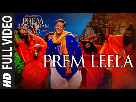'PREM LEELA' Full VIDEO Song | PREM RATAN DHAN PAYO | Salman Khan, Sonam Kapoor | T-Series
