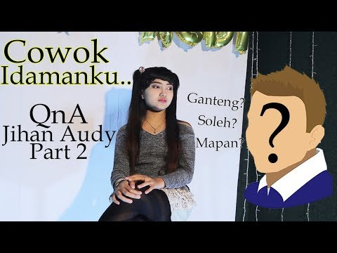 download lagu Cowok Idamanku ???  Q & A With Jihan gratis