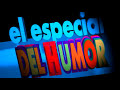 El Especial del Humor: 'El [video]