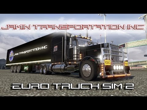 Euro Truck Simulator 2 - Jamin Transportation Inc. (Peterbilt 389)
