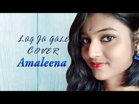 Lag Ja Gale Cover By Amaleena