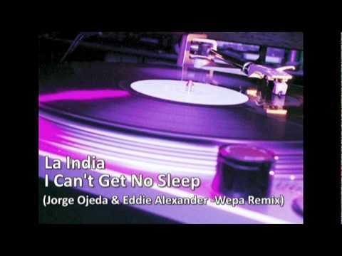 I Cant Get No Sleep (Jorge Ojeda&Eddie Alexander Wepa Remix)