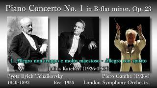 Tchaikovsky: Piano Concerto No. 1, Katchen & Gamba (1955) チャイコフスキー ピアノ協奏曲第1番 カッチェン&ガンバ