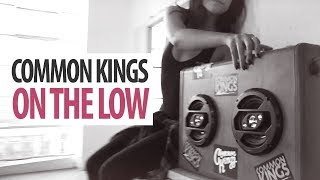 Common Kings On The Low Official Music Audio