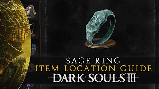 Dark Souls 3 - Sage Ring Item Location Guide