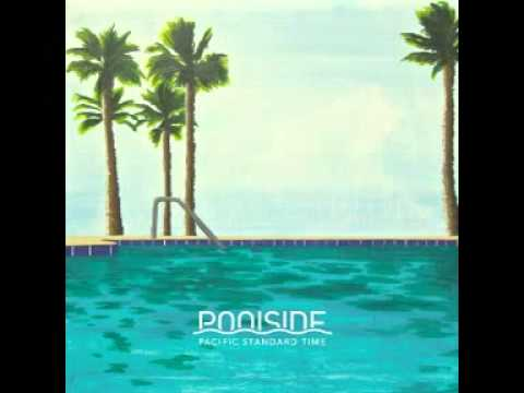 Poolside -  Give It A Rest
