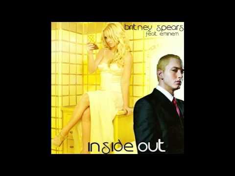 Britney Spears-Inside Out(Feat. Eminem) Lyrics - YouTube