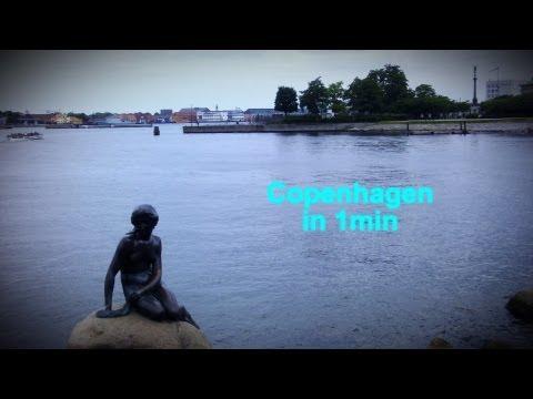 Copenhagen in 1 minute