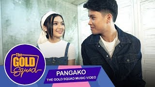 OFFICIAL GOLD SQUAD MUSIC VIDEO 'PANGAKO' KYLE ECHARRI   The Gold Squad