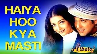download lagu Haiya Hoo Kya Masti - Albela  Aishwarya Rai gratis
