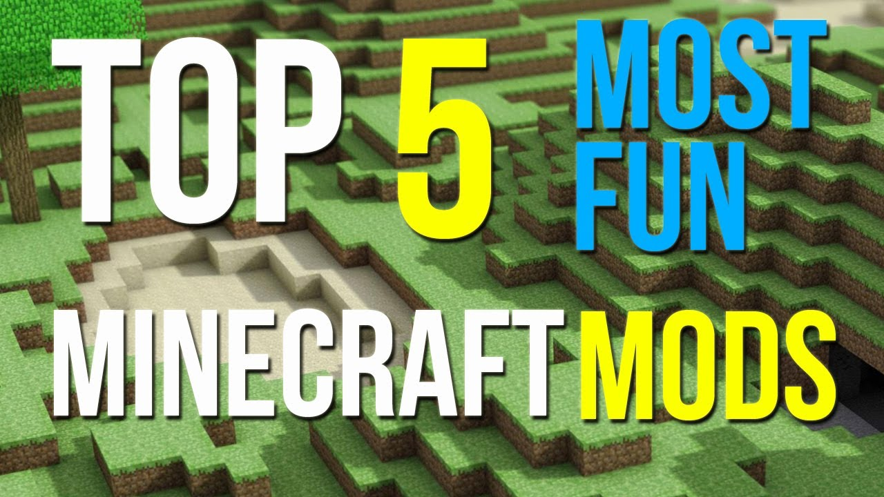Top 5 mods for minecraft most fun mods 1 3 2 youtube