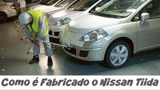 Como é fabricado o Nissan Tiida 日産 ниссан