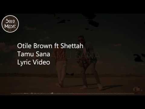 Otile Brown ft Shettah - Tamu Sana (Lyric Video)