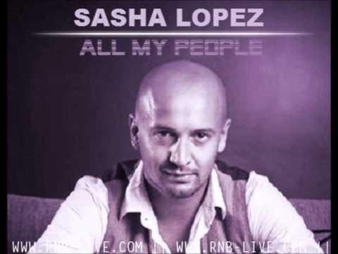 Sasha Lopez - All my People HQ