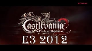 Castlevania Lords of Shadow 2 - E3 2012 Debut Trailer [HD]