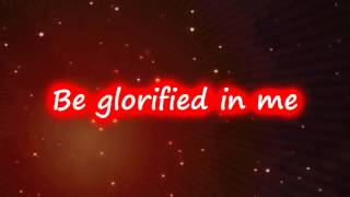 Watch Chris Tomlin Be Glorified video