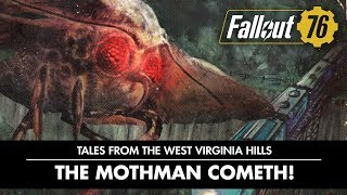 Fallout 76 – Tales from The West Virginia Hills: The Mothman Cometh! Video