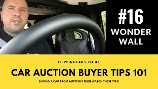 Wonder Wall!!! Car Auction Private Buyer Tips 101 Tip #16