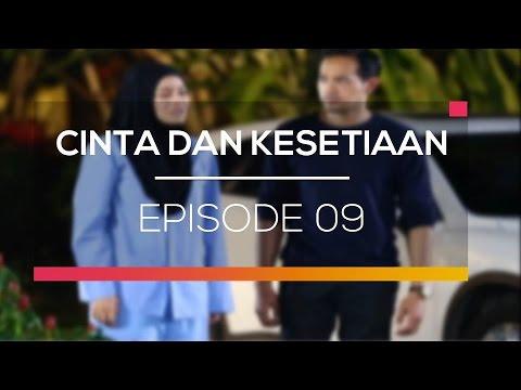 download lagu Cinta Dan Kesetiaan - Episode 09 gratis