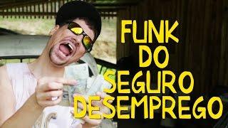 FUNK DO SEGURO DESEMPREGO   Funk Ostentação de Pobre