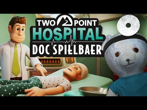 Two Point Hospital deutsch Doc Spielbaer Let's Play Two Point Hospital German Gameplay PC #01
