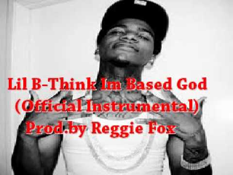 Lil B-Think Im Based God Instrumental(official)
