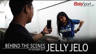 Behind The Scenes Jelly Jelo, Selasa (3/10/2017)