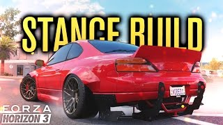 IT'S HERE!!! STANCE BUILD S15 | Forza Horizon 3 Let's Play #1