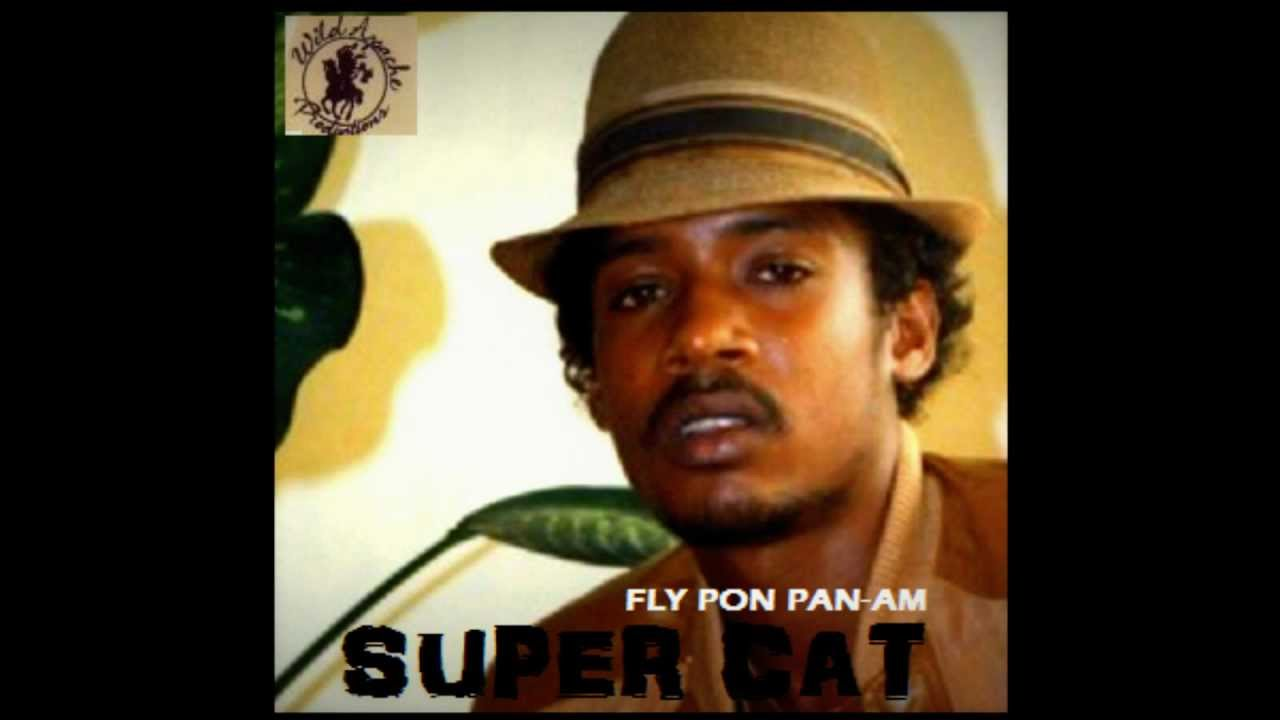 Super Cat - Fly Pon Pan-Am (unreleased/1985) - YouTube