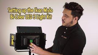 Setting up the Ikan Mylo Bi-Color LED 3 Light Kit (Episode 1 of Lighting Mini Series)