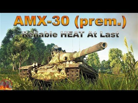 WT || AMX-30 - Reliable HEAT At Last thumbnail