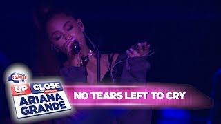 Ariana Grande - 'no tears left to cry' (Live At Capital Up Close)