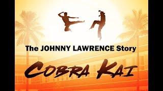Cobra Kai: The Johnny Lawrence Story