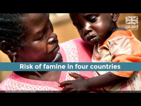 DFID - Four countries, four crises. UK aid to help millions of people at risk from famine.