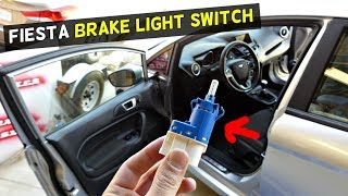FORD FIESTA BRAKE LIGHT SWITCH REPLACEMENT REMOVAL MK7 ST