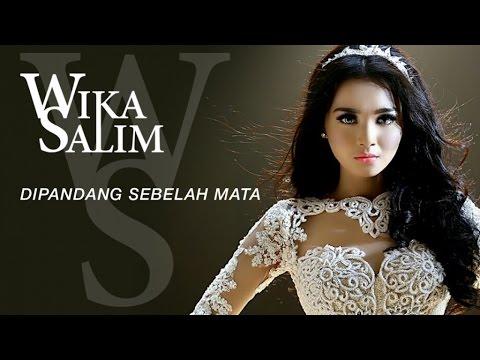 download lagu Wika Salim - Dipandang Sebelah Mata gratis