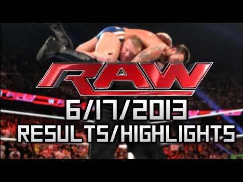RAW 6/17/2013 - Full Results and Highlights! Lesnar F5's Punk, Mark Henry Swerve + Nipslip!