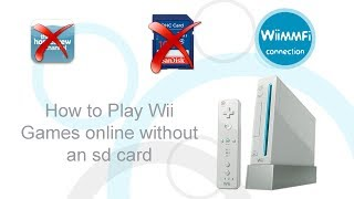 How to Play Wii Games Online in 2019! NO SD CARD NO HOMEBREW!