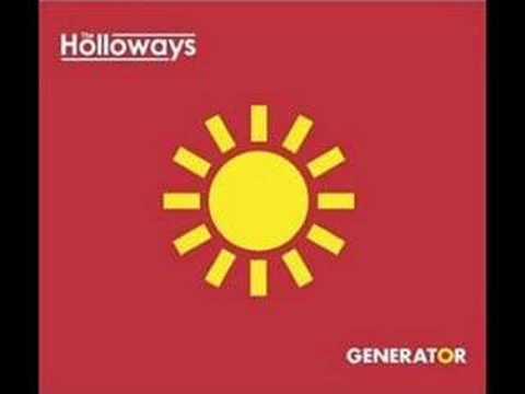 The Holloways - Generator